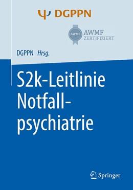 Abbildung von Pajonk / Messer | S2k-Leitlinie Notfallpsychiatrie | 1. Auflage | 2020 | beck-shop.de