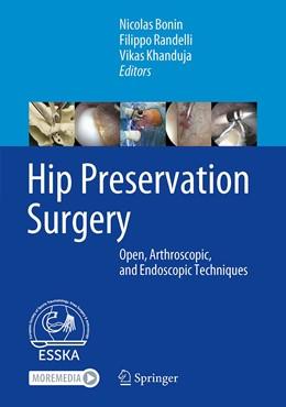 Abbildung von Bonin / Randelli / Khanduja   Hip Preservation Surgery   1st ed. 2020   2020   Open, Arthroscopic, and Endosc...