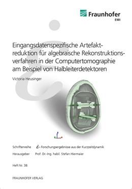 Abbildung von Heusinger / Hiermaier | Eingangsdatenspezifische Artefaktreduktion für algebraische Rekonstruktionsverfahren in der Computertomographie am Beispiel von Halbleiterdetektoren. | 2020 | 38