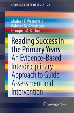Abbildung von Westerveld / Armstrong / Barton | Reading Success in the Primary Years | 1st ed. 2020 | 2020 | An Evidence-Based Interdiscipl...