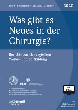 Abbildung von Jähne / Königsrainer | Was gibt es Neues in der Chirurgie? Jahresband 2020 | 1. Auflage | 2020 | beck-shop.de