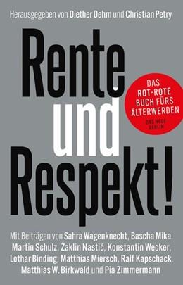 Abbildung von Dehm / Petry | Rente und Respekt! | 1. Auflage | 2020 | beck-shop.de