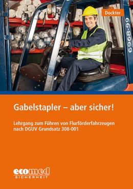 Abbildung von Dockter | Gabelstapler - aber sicher! | 2. Auflage | 2020 | beck-shop.de
