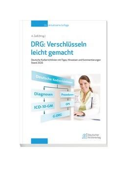 Abbildung von Zaiß | DRG: Verschlüsseln leicht gemacht | 16., aktualisiert Auflage | 2020 | Deutsche Kordierrichtlinien mi...