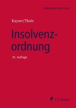 Abbildung von Kayser / Thole | Insolvenzordnung | 10. Auflage | 2020 | beck-shop.de