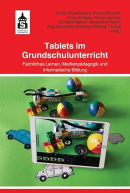 Abbildung von Krauthausen / Michalik   Tablets im Grundschulunterricht   1. Auflage   2020   beck-shop.de