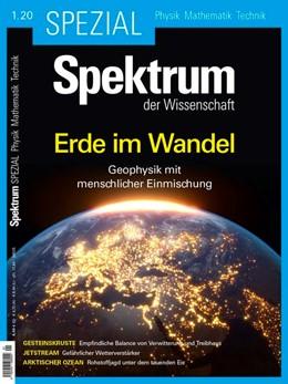 Abbildung von Spektrum Spezial - Erde im Wandel   2020   Geophysik mit menschlicher Ein...