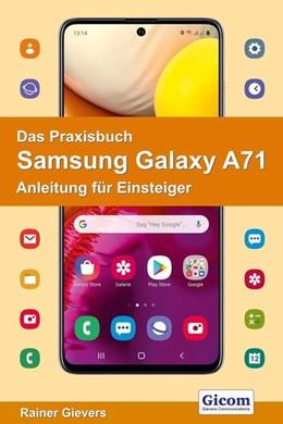 Abbildung von Gievers | Das Praxisbuch Samsung Galaxy A71 - Anleitung für Einsteiger | 2020