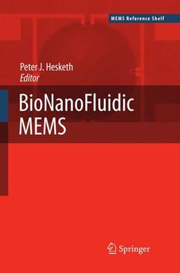 Abbildung von Hesketh | BioNanoFluidic MEMS | 2007