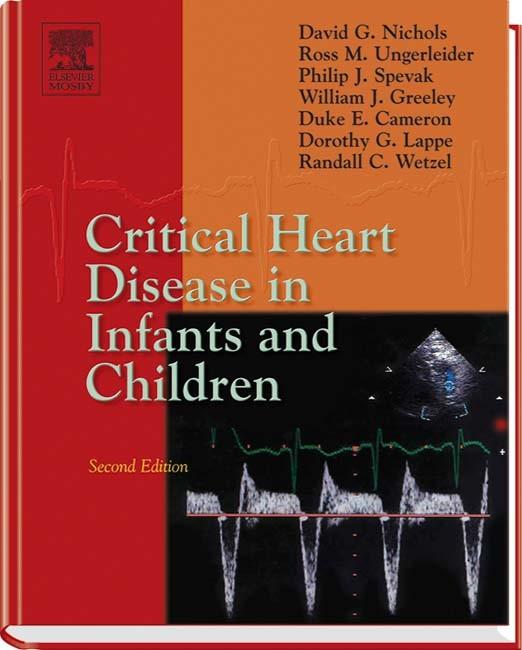 Abbildung von Nichols / Ungerleider / Spevak | Critical Heart Disease in Infants and Children | 2nd edition | 2006