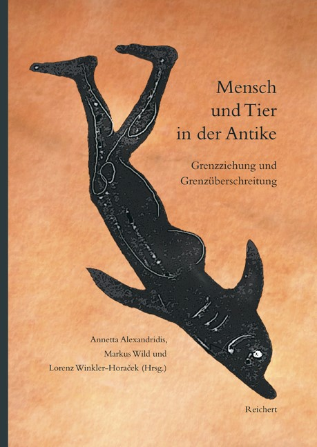 Abbildung von Alexandridis / Wild / Winkler-Horacek | Mensch und Tier in der Antike | 2009