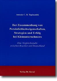 Abbildung von Tupinambá | Der Zusammenhang von Persönlichkeitseigenschaften, Strategien und Erfolg bei Kleinunternehmern | 1999