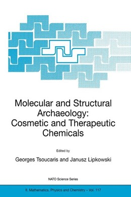 Abbildung von Tsoucaris / Lipkowski | Molecular and Structural Archaeology | 2003 | Cosmetic and Therapeutic Chemi... | 117