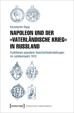 Abbildung von Rapp | Napoleon und der »Vaterländische Krieg« in Russland | 1. Auflage | 2020 | beck-shop.de