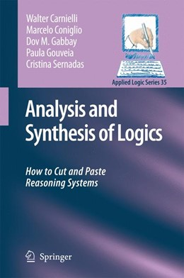 Abbildung von Carnielli / Coniglio / Gabbay | Analysis and Synthesis of Logics | 2008 | How to Cut and Paste Reasoning... | 35