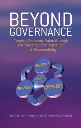 Abbildung von Fahy / Weiner / Roche | Beyond Governance | 2005