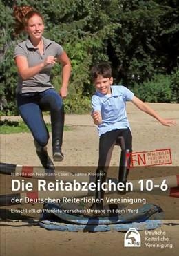 Abbildung von Neumann-Cosel   Meine ersten Reitabzeichen (10-6) - So klappt die Prüfung   5. Auflage   2020   Einschließlich Basispass Pferd...
