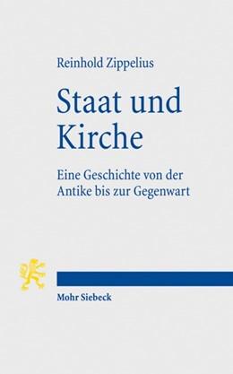 Abbildung von Zippelius | Staat und Kirche | 2., neu bearbeitete Auflage | 2009 | Eine Geschichte von der Antike...