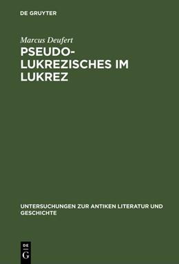 Abbildung von Deufert | Pseudo-Lukrezisches im Lukrez | Reprint 2018 | 1996 | Die unechten Verse in Lukrezen... | 48