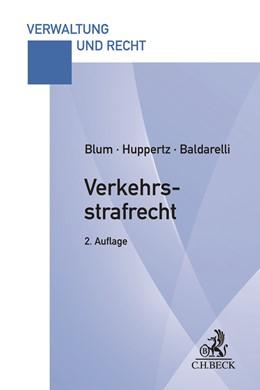 Abbildung von Blum / Huppertz | Verkehrsstrafrecht | 2. Auflage | 2021 | beck-shop.de