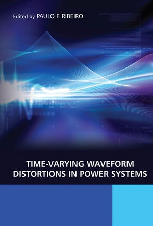 Abbildung von Ribeiro | Time-Varying Waveform Distortions in Power Systems | 1. Auflage | 2009