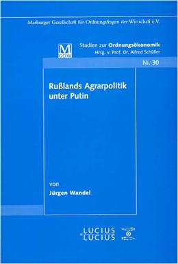 Abbildung von Wandel | Rußlands Agrarpolitik unter Putin | 2005 | 30