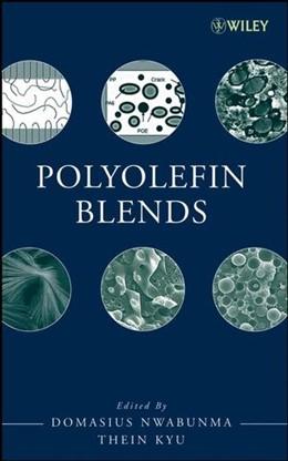 Abbildung von Nwabunma / Kyu | Polyolefin Blends | 1. Auflage | 2008