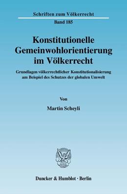 Abbildung von Scheyli | Konstitutionelle Gemeinwohlorientierung im Völkerrecht. | 1. Auflage | 2008 | 185 | beck-shop.de