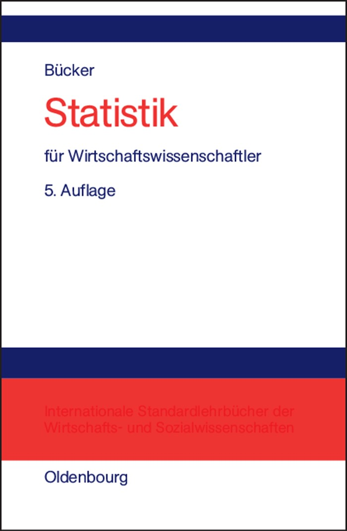 Abbildung von Bücker | Statistik für Wirtschaftswissenschaftler | 5., unwesentlich veränd. Aufl. Reprint 2014 | 2003