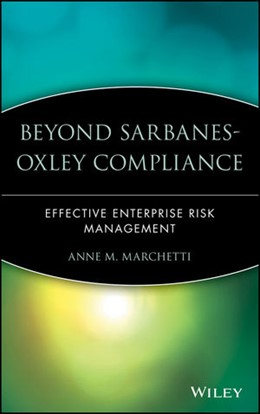 Abbildung von Marchetti | Beyond Sarbanes-Oxley Compliance | 1. Auflage | 2005 | Effective Enterprise Risk Mana...