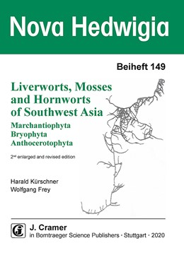 Abbildung von Kürschner / Frey | Liverworts, Mosses and Hornworts of Southwest Asia (Marchantiophyta, Bryophyta, Anthocerotophyta) | 2. enlarged and revised edition | 2020 | A systematic treatise with key...