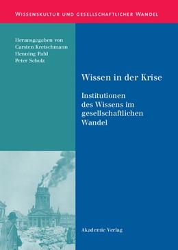 Abbildung von Kretschmann / Pahl / Scholz | Wissen in der Krise | Reprint 2015 | 2004