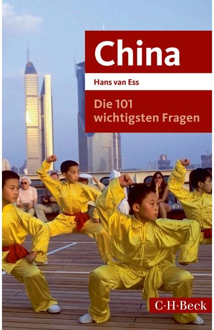 Cover: Hans Ess, Die 101 wichtigsten Fragen - China