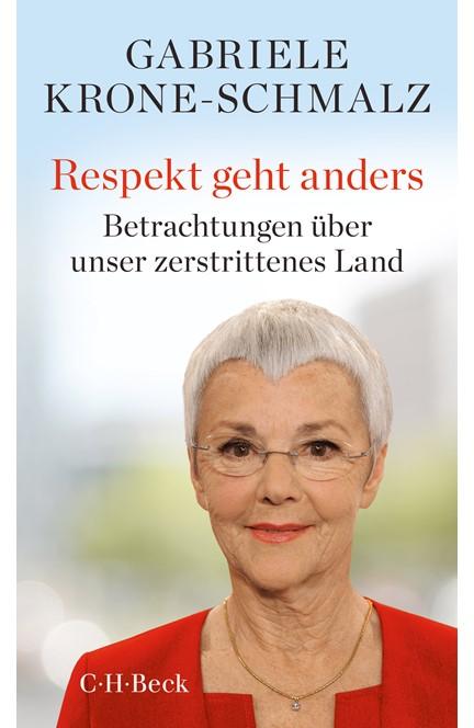 Cover: Gabriele Krone-Schmalz, Respekt geht anders