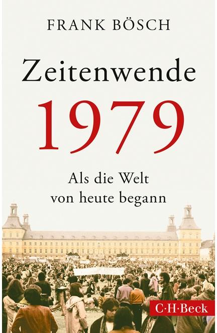 Cover: Frank Bösch, Zeitenwende 1979