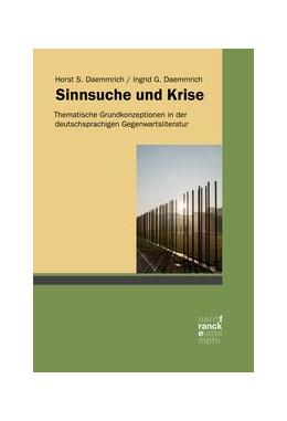 Abbildung von Daemmrich   Sinnsuche und Krise   1. Auflage   2020   beck-shop.de