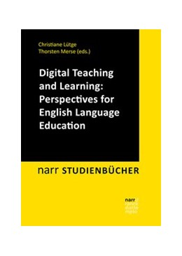 Abbildung von Lütge / Merse | Digital Teaching and Learning: Perspectives for English Language Education | 1. Auflage | 2021 | beck-shop.de