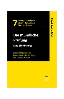 Abbildung von Matz / Rogge / Rumlich | Die Mündliche Prüfung | 2020 | Eine Einführung