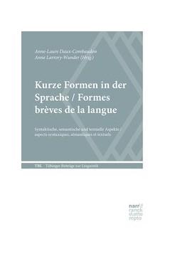 Abbildung von Daux-Combaudon / Larrory-Wunder   Kurze Formen in der Sprache / Formes brèves de la langue   1. Auflage   2020   beck-shop.de