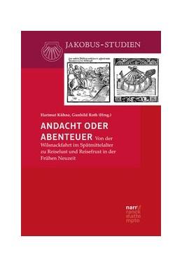 Abbildung von Kühne / Roth | Andacht oder Abenteuer | 1. Auflage | 2020 | beck-shop.de