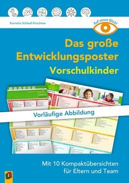 Abbildung von Schlaaf-Kirschner | Auf einen Blick: Das große Entwicklungsposter - Vorschulkinder | 2020 | Mit 10 Kompaktübersichten für ...