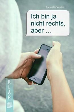 Abbildung von Siebenstein | Ich bin ja nicht rechts, aber ... Taschenbuch | 1. Auflage | 2020 | beck-shop.de