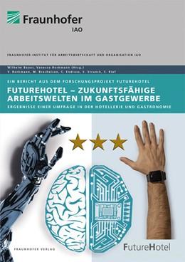 Abbildung von Borkmann / Bauer   FutureHotel - Zukunftsfähige Arbeitswelten im Gastgewerbe   2020