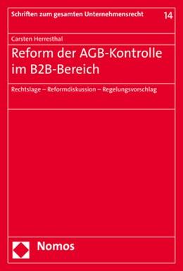 Abbildung von Herresthal | Reform der AGB-Kontrolle im B2B-Bereich | 2020 | Rechtslage - Reformdiskussion ... | 14
