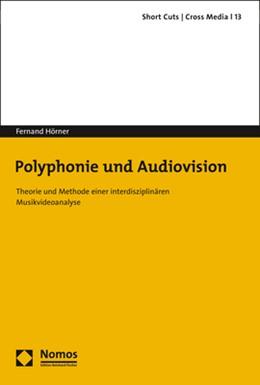 Abbildung von Hörner | Polyphonie und Audiovision | 2020 | Theorie und Methode einer inte... | 13