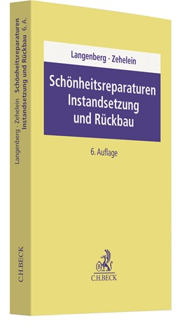 Abbildung von Langenberg / Zehelein | Schönheitsreparaturen, Instandsetzung und Rückbau | 6. Auflage | 2021 | beck-shop.de