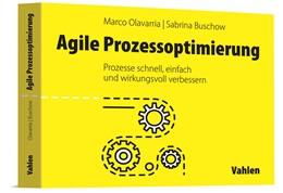 Abbildung von Olavarria / Buschow | Agile Prozessoptimierung | 1. Auflage | 2021 | beck-shop.de
