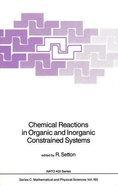 Abbildung von Setton   Chemical Reactions in Organic and Inorganic Constrained Systems   1986