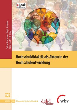 Abbildung von Heuchemer / Szczyrba / Treeck | Hochschuldidaktik als Akteurin der Hochschulentwicklung | 2020