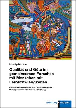 Abbildung von Hauser | Qualität und Güte im gemeinsamen Forschen mit Menschen mit Lernschwierigkeiten | 1. Auflage | 2020 | beck-shop.de